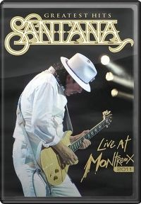 Cover Santana - Greatest Hits - Live At Montreux 2011 [DVD]